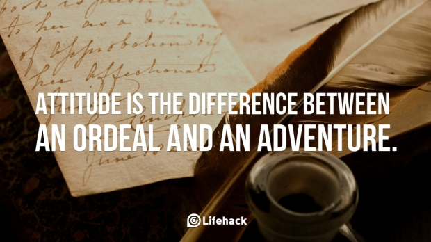 Attitude-is-the-difference-between-an-ordeal-and-an-adventure.
