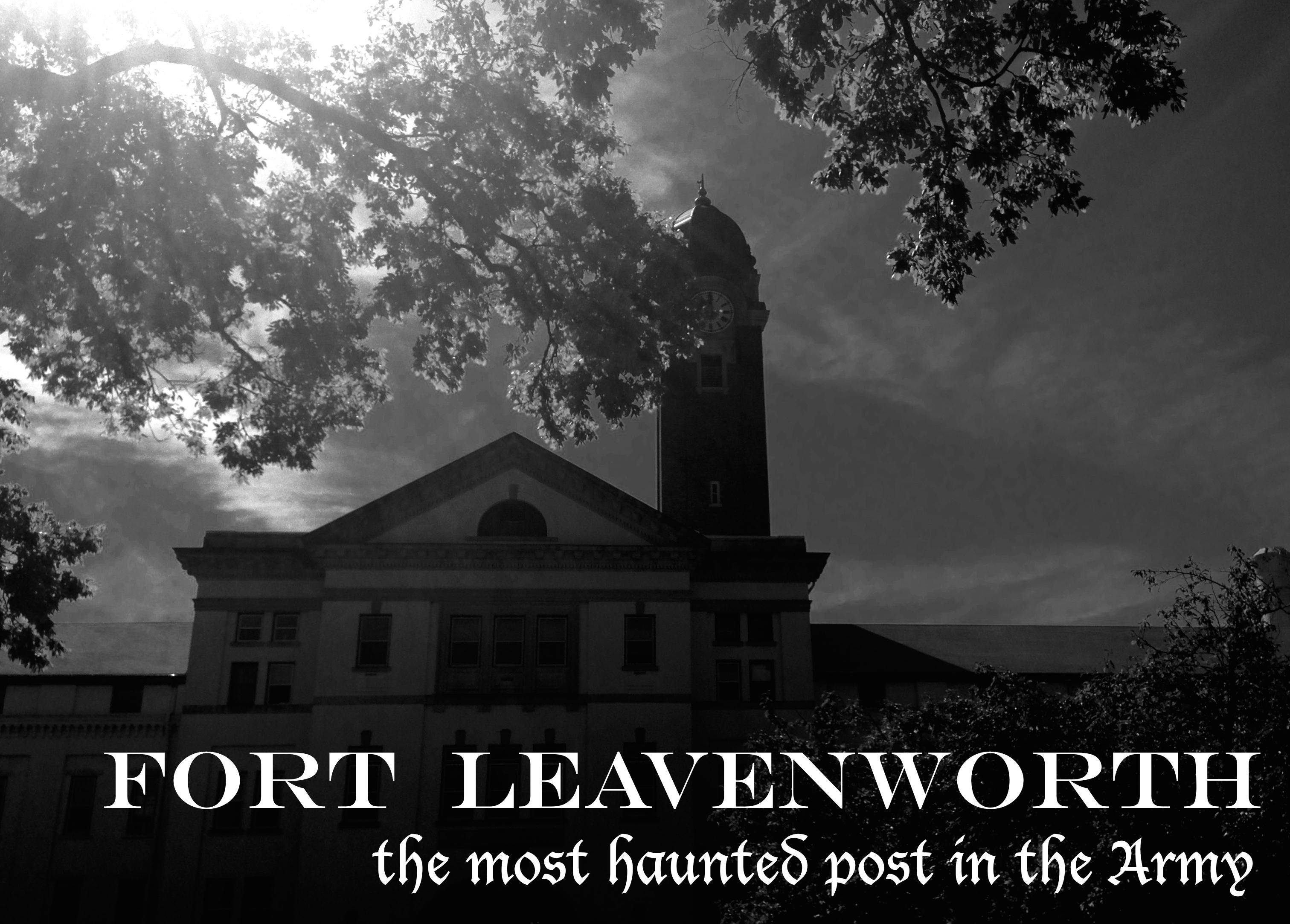 Fort Leavenworth Haunted Tour